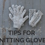Tips for Knitting Gloves that fit