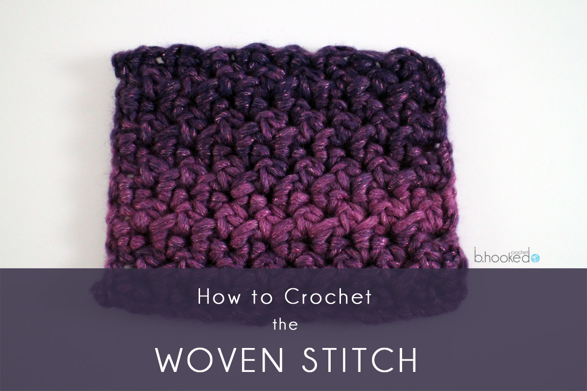 Woven Stitch Crochet Tutorial